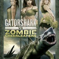 Gatorshark vs Zombie Cheerleaders
