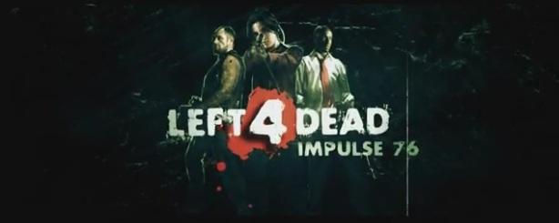 Left 4 Dead - Impulse 76 Fan Film